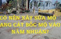 Có nên xây mộ, sang cát cải táng vào năm nhuận?
