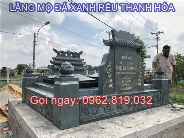 Mẫu lăng mộ đá xanh rêu Thanh Hóa giá rẻ đẹp nhất cho khu mộ gia tộc